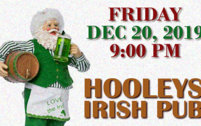Friday, Dec. 20, 2019, 9:00 pm, Hooleys Irish Pub in La Mesa!
