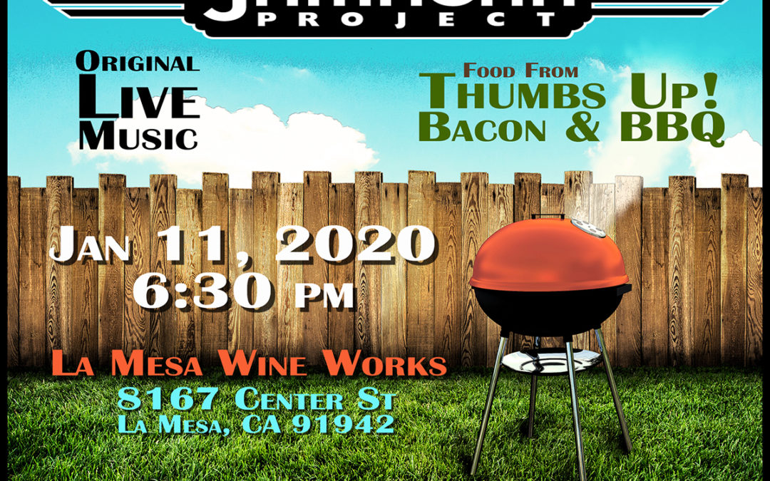 Saturday, January 11, 2020, 6:30 PM, La Mesa Wine Works!