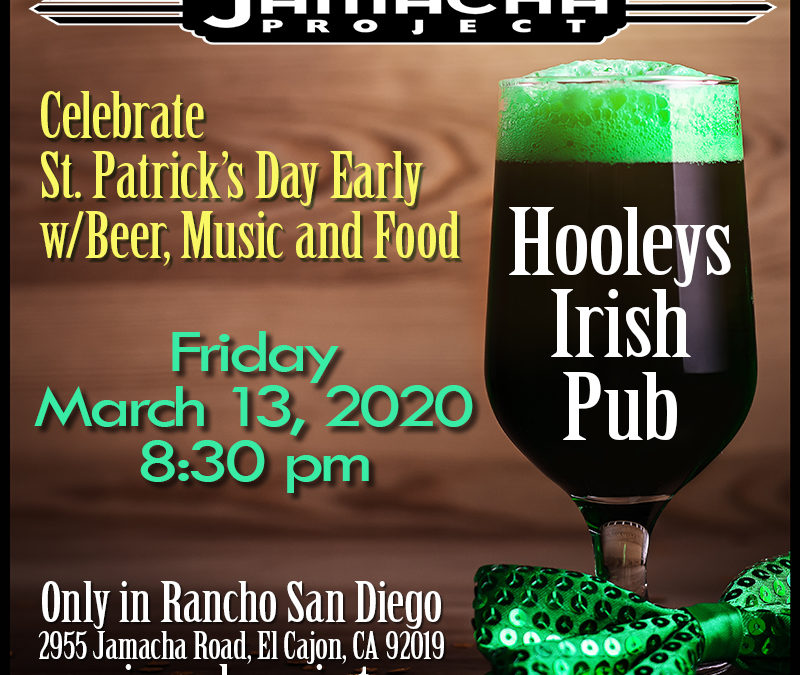 Friday, March 13, 2020, 8:30 pm, Hooleys Public House in Rancho San Diego!
